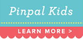 Pin Pal Kids - Learn More