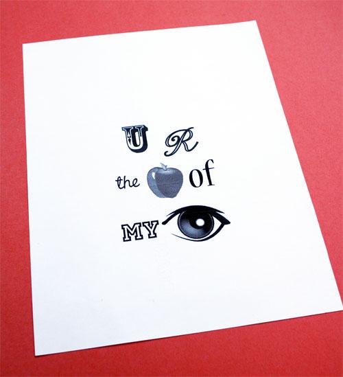 U R the apple of my eye printable