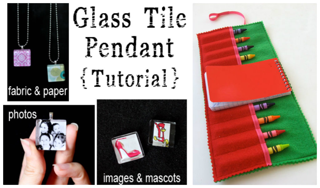 Glass tile pendent tutorial and felt crayon holder