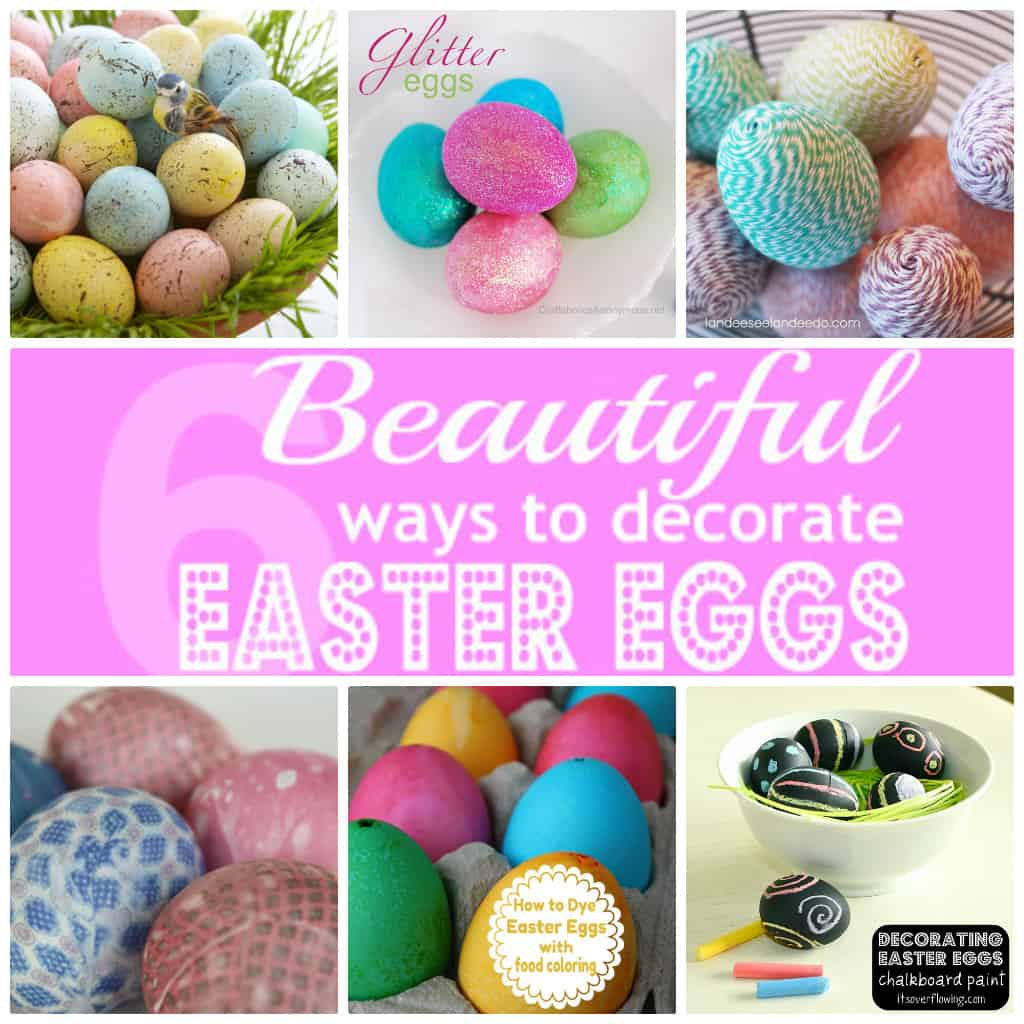 Decorated Easter Eggs: 6 Beautiful Ways To Decorate Easter Eggs