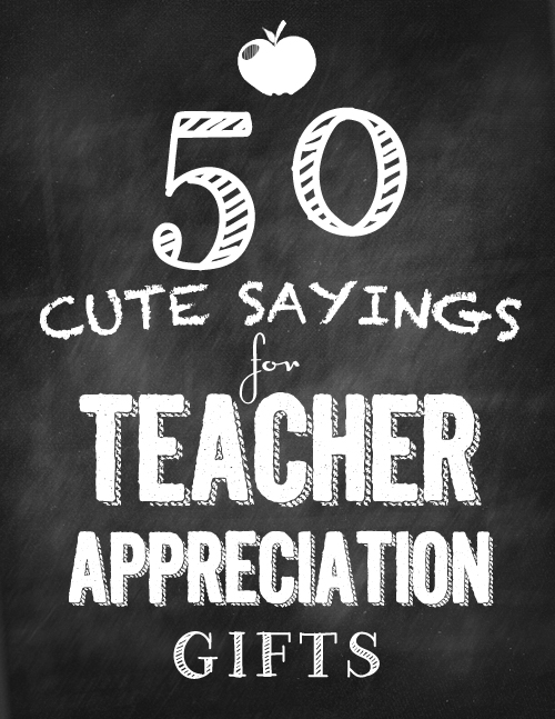 Cute Quotes for Teacher Appreciation Gifts