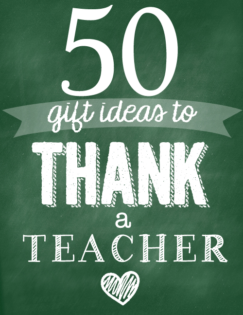50 Gift Ideas To Thank A Teacher Skip To My Lou
