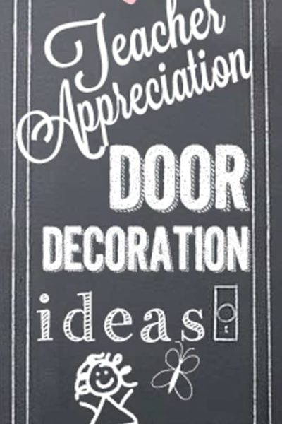 Teacher-Appreciation-Door-Decoration-Ideas.jpg