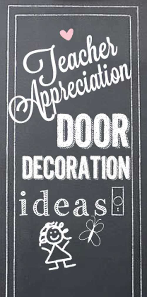 Teacher Appreciation Door Decoration Ideas  sc 1 st  SkipToMyLou.org & Teacher appreciation door ideas