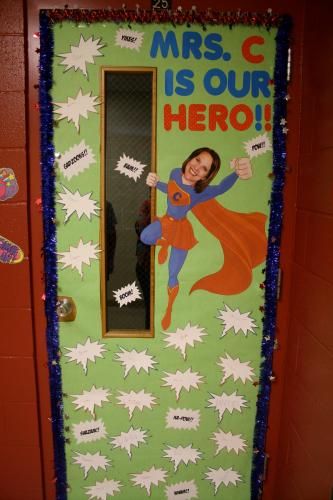 Classroom Door Decoration Teacher Appreciation Week ~ Hero door idea