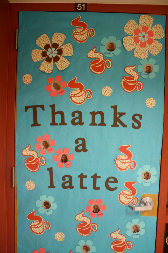 We ... & thanks-a-latte-teacher-door-idea.jpg