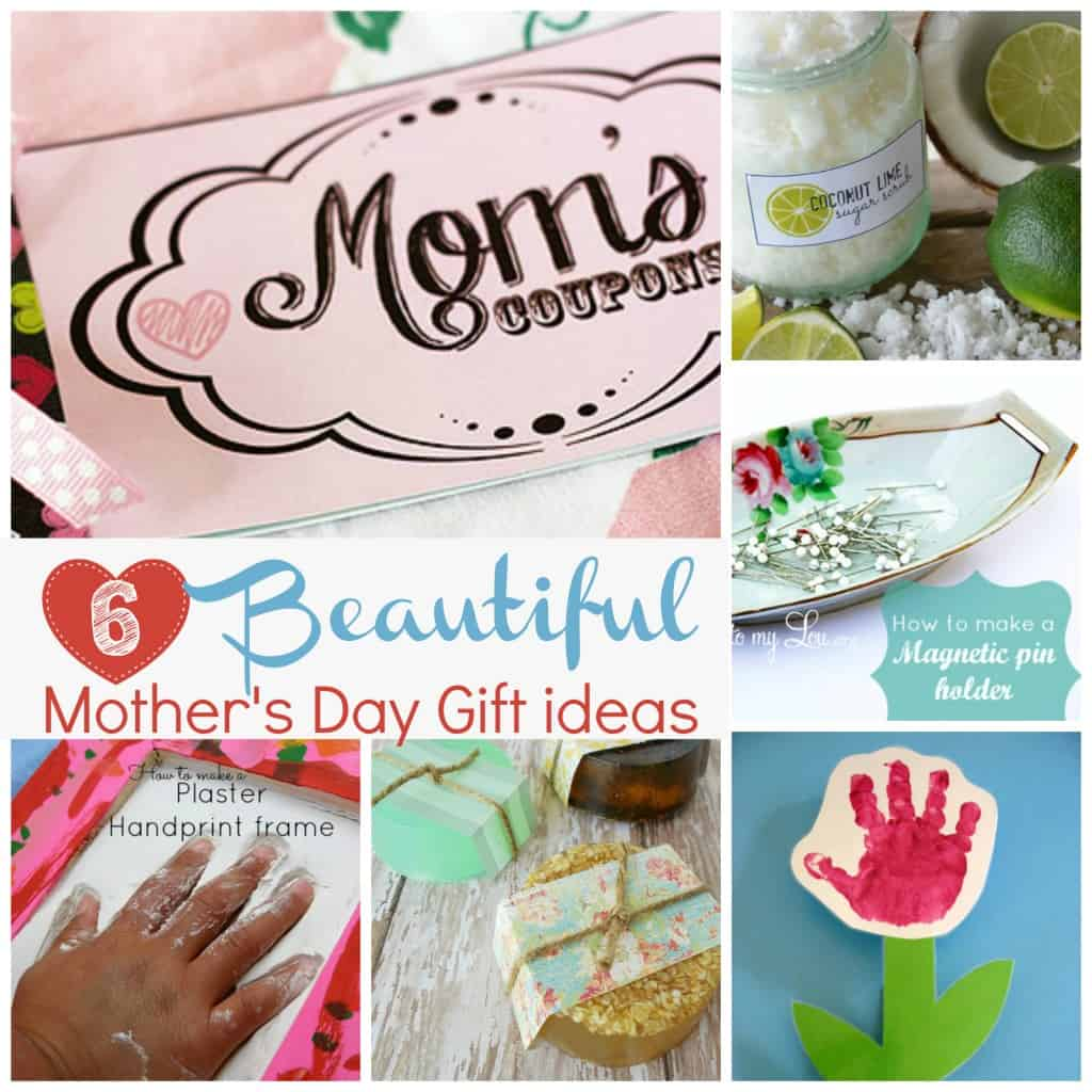 Handmade gift ideas for Mother's Day.