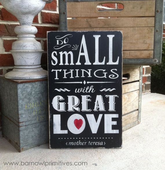 Small things sign