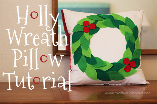 Holly Wreath Pillow Tutorial