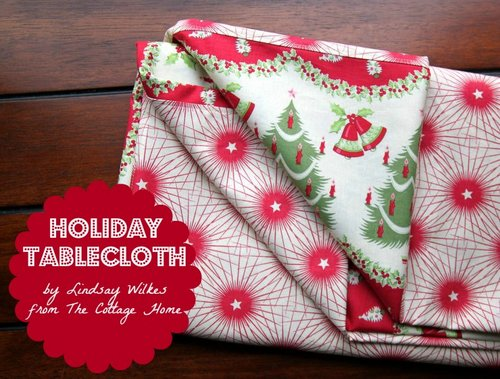 Holiday Tablecloth Tutorial by Lindsay Wilkes from The Cottage Mama. www.thecottagemama.com