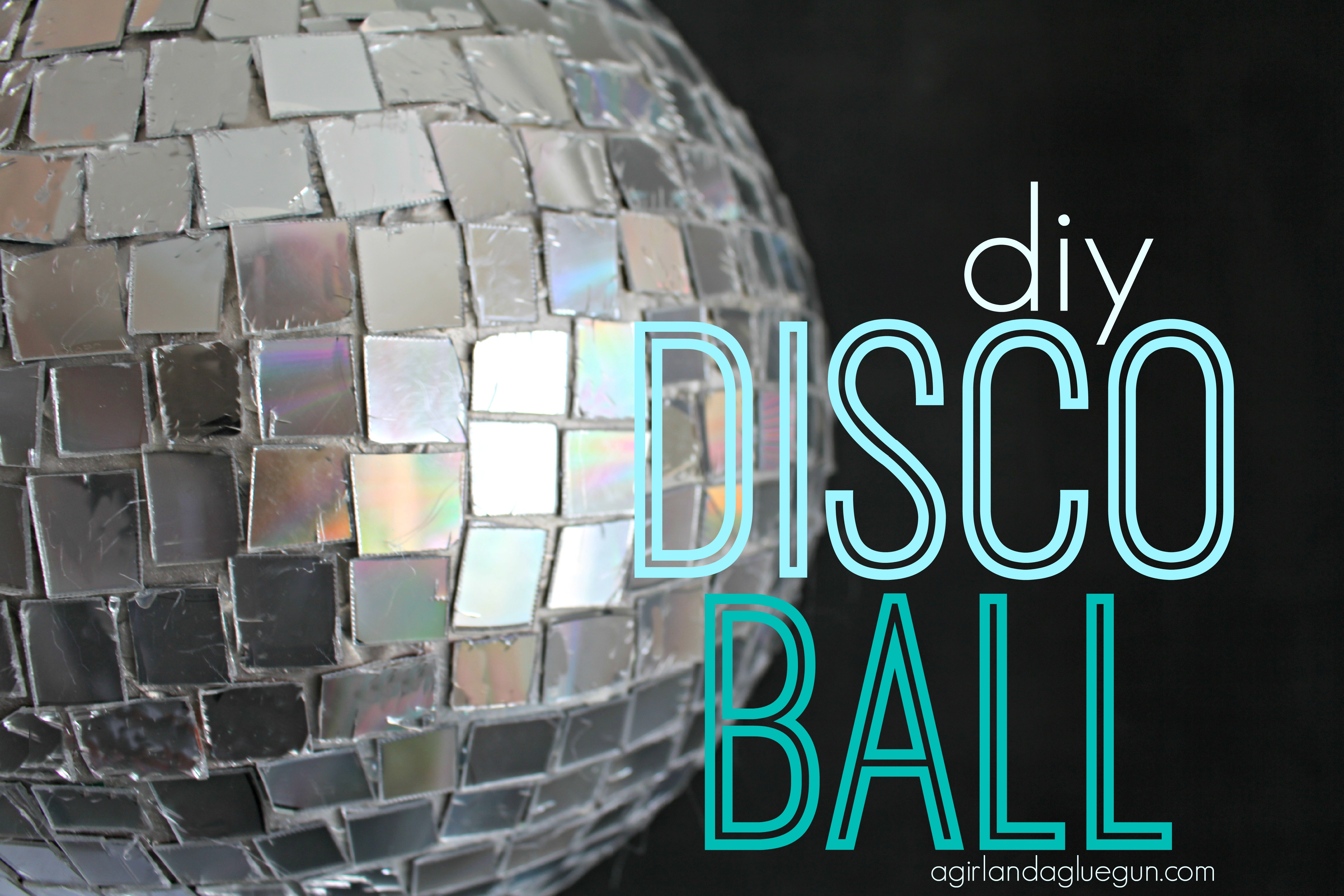 Diy Disco Ball By Girl With A Glue Gun Skip To My Lou