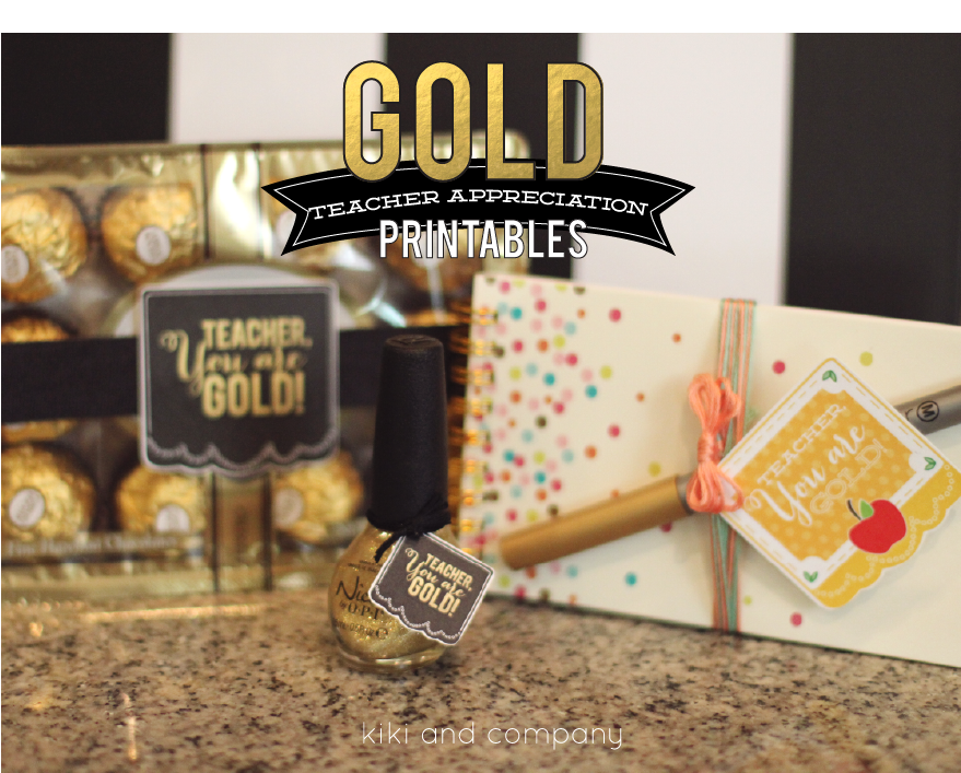 Gold Teacher Appreciation printables from kiki and company