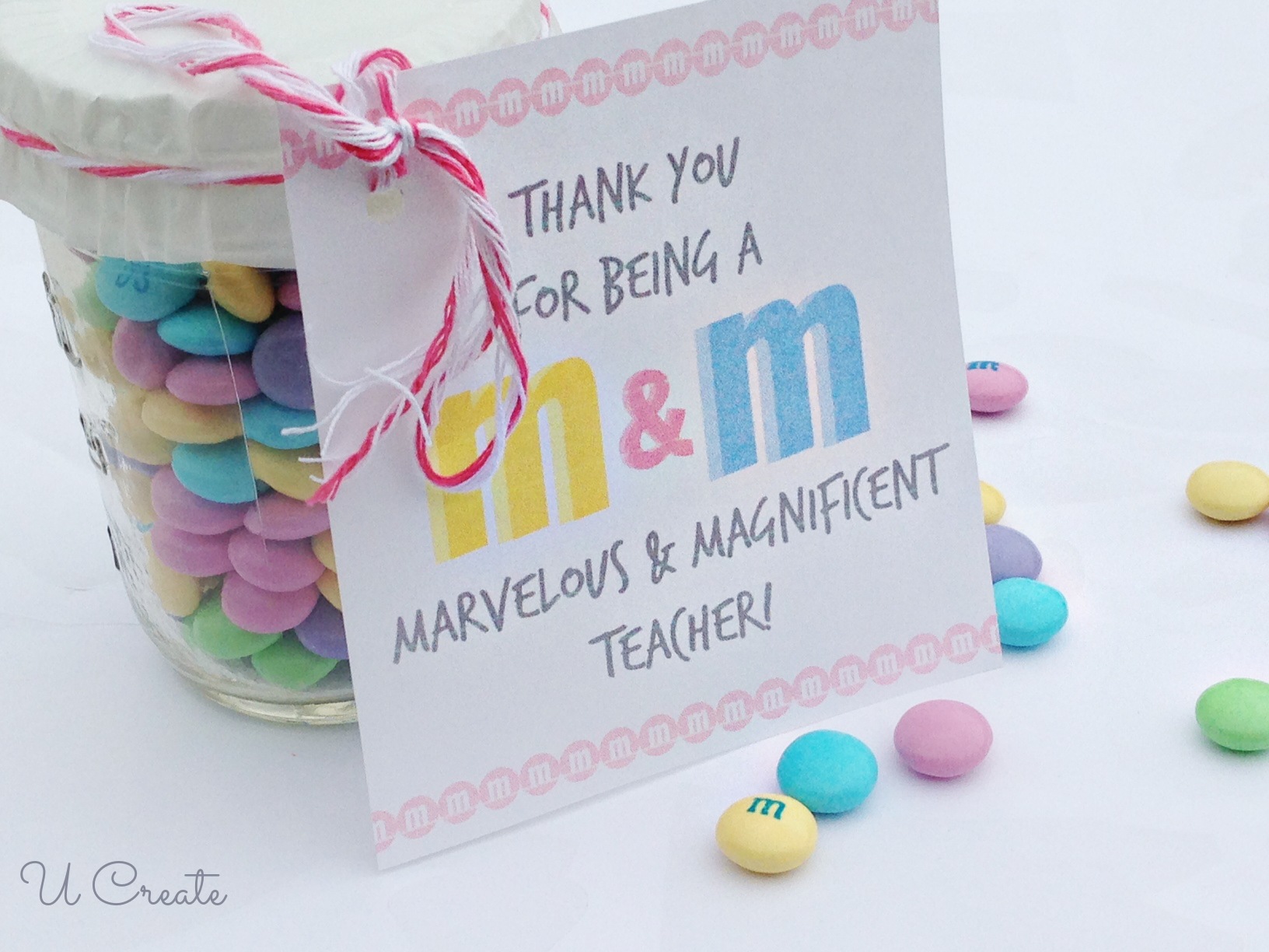 M&M Free Printable Teacher Gift Idea by U Create | Skip To ...
