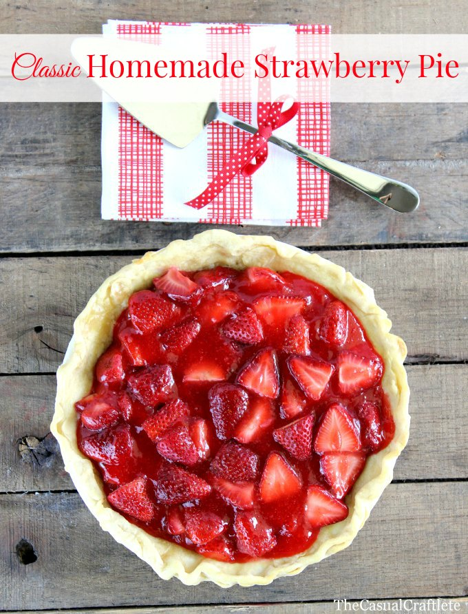 http://www.thecasualcraftlete.com/2014/05/22/classic-homemade-strawberry-pie/