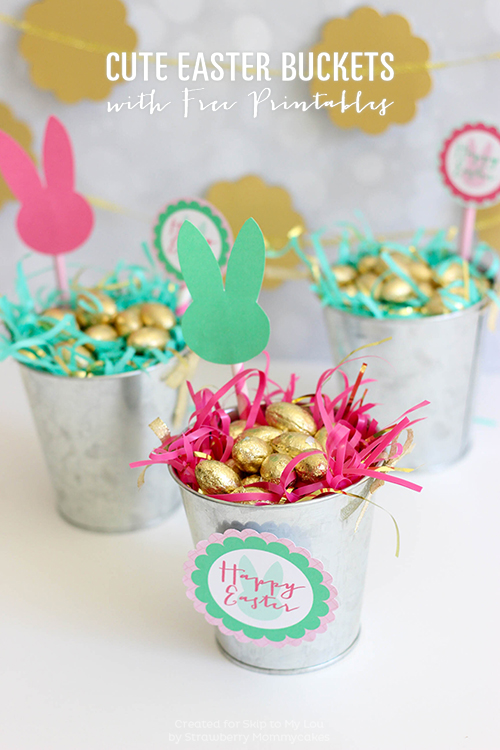 Cute Easter Buckets With Free Printables Skip To My Lou
