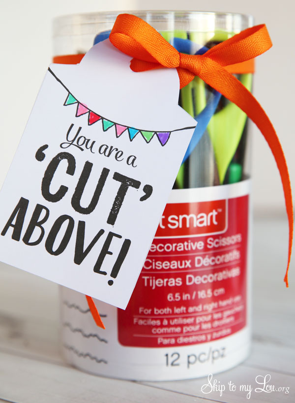You are a cut above printable tag