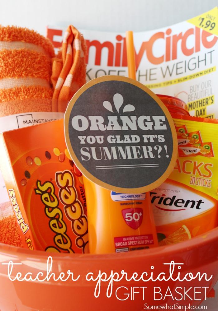 orange you glad gift basket teacher gift skip to my lou