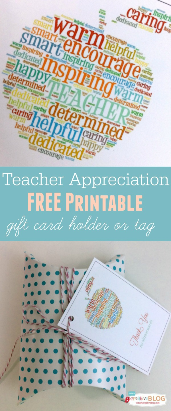 Teacher Appreciation Free Printable - Gift Card Holder and tag | TodaysCreativeBlog.net