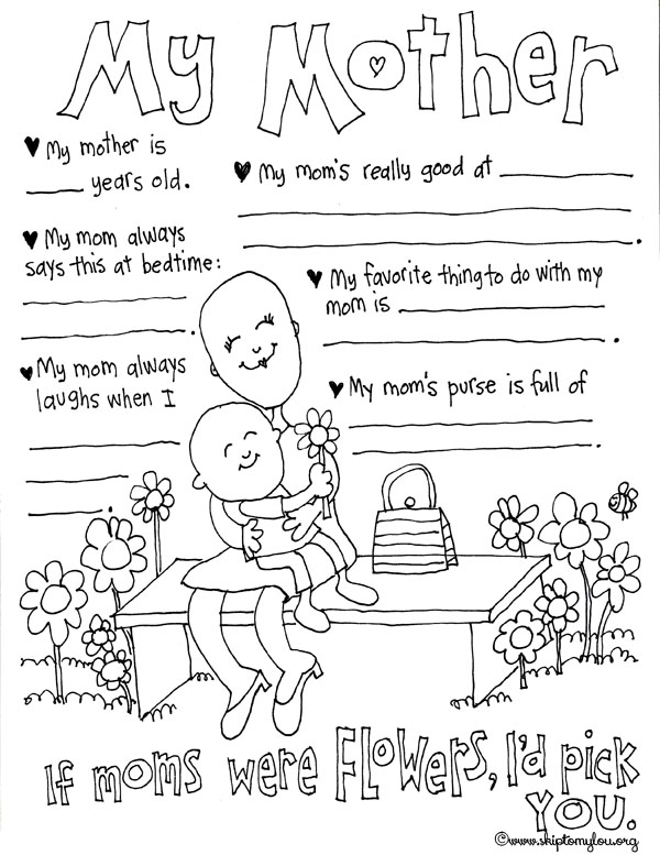 My Mother Coloring Sheet, there are blanks for kids to fill in with things they do with their mom or things she does