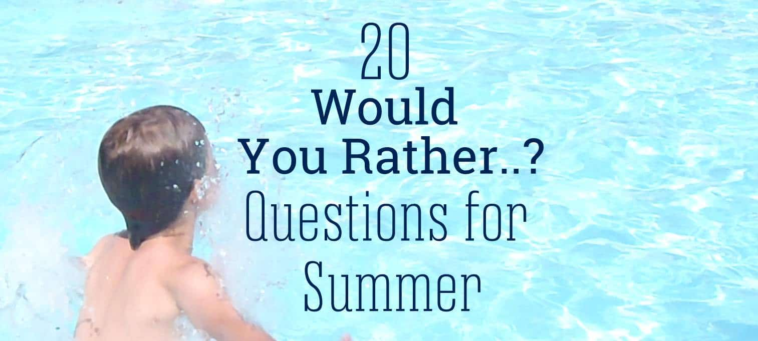 20 Would You Rather Questions For Kids To Get Then Talking