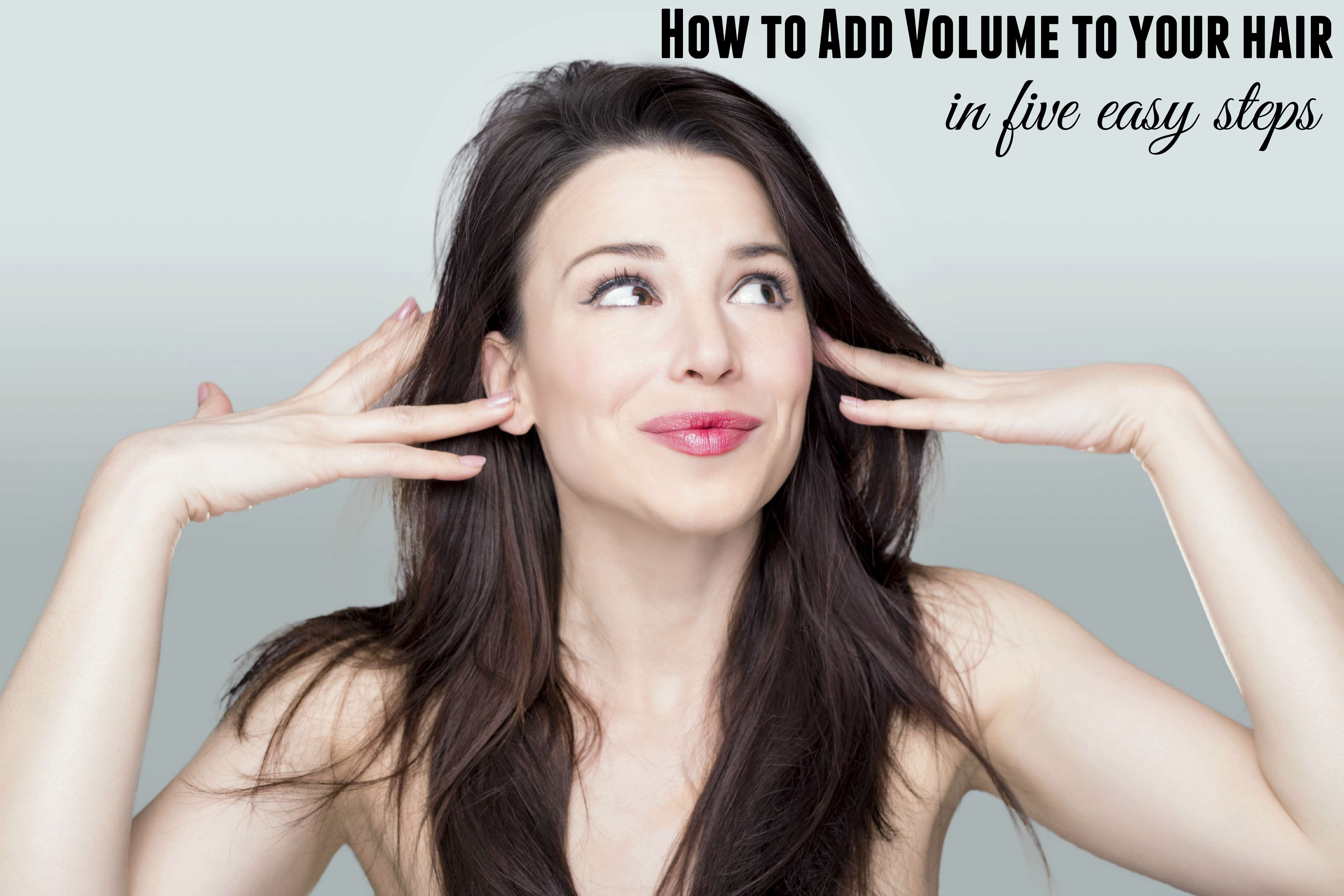 How to add your to volume hair 2019