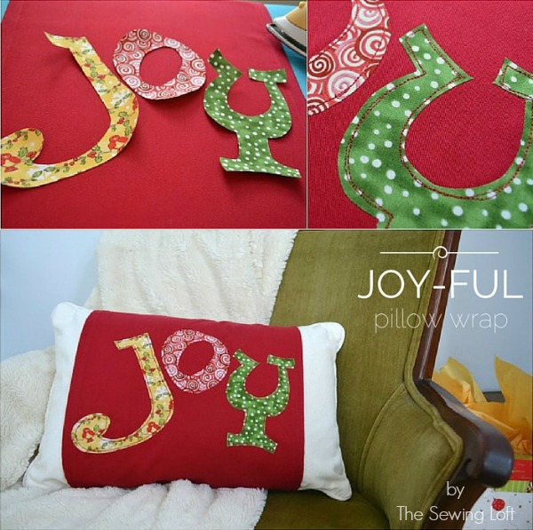 Joyful Pillow Wrap by The Sewing Loft
