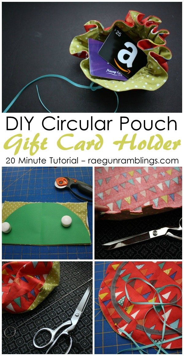 20 minute circular pouch gift card holder tutorial