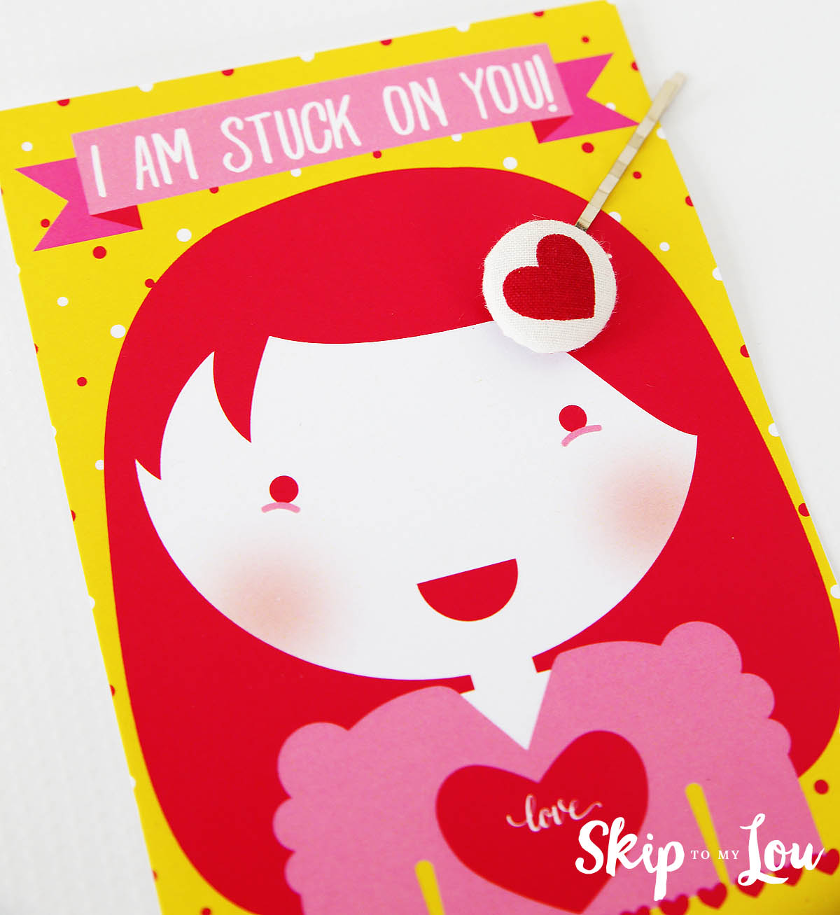 stuck on you printable Valentine