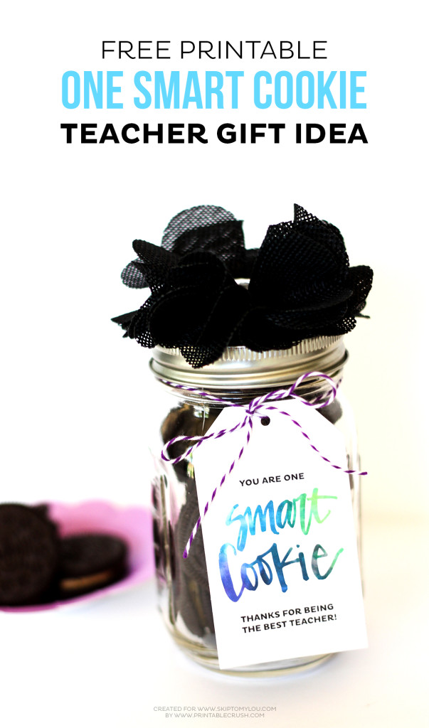 This One Smart Cookie Teacher Gift Idea is EASY and inexpensive...plus, who doesn't want cookies?