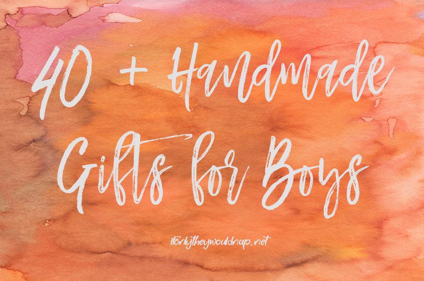 40-handmade-gifts-for-boys