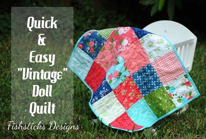 Vintage Doll Quilt Tutorial Skip To My Lou