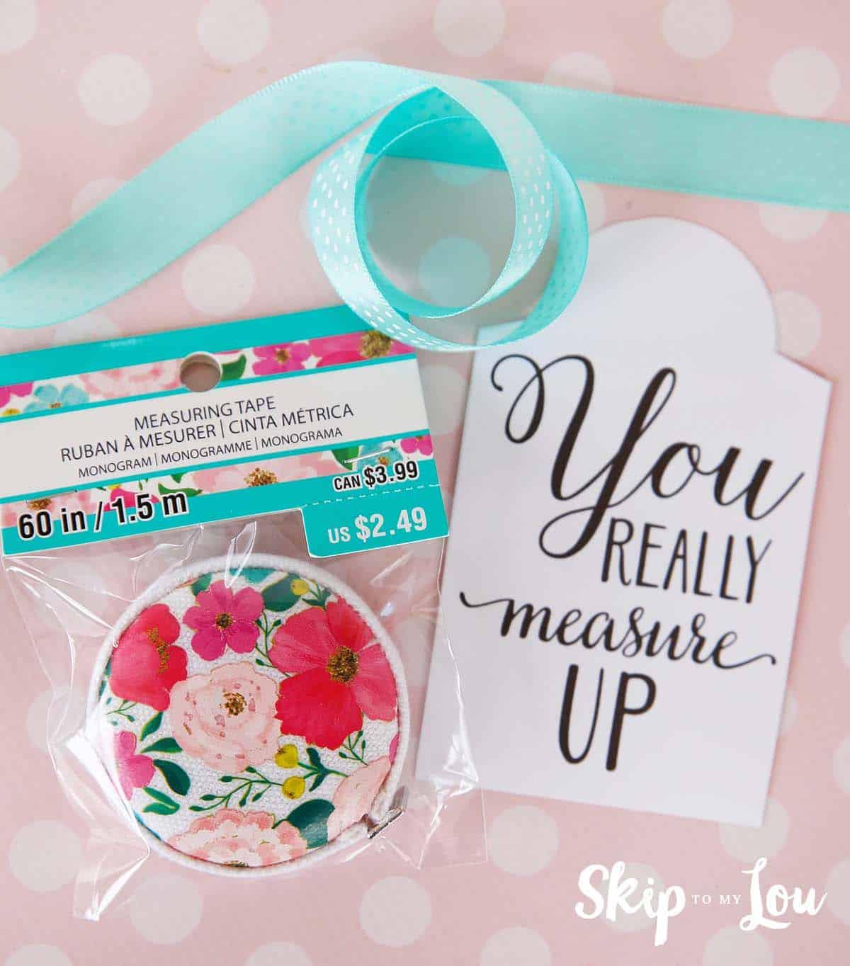you measure up gift idea