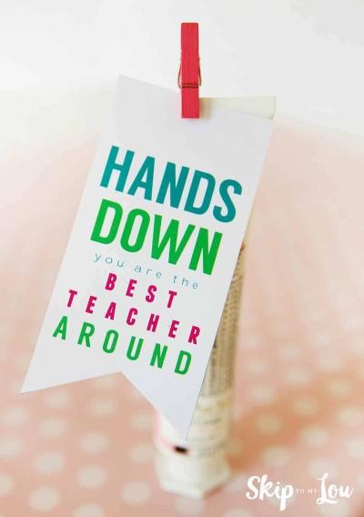 hands down teacher gift idea free printable
