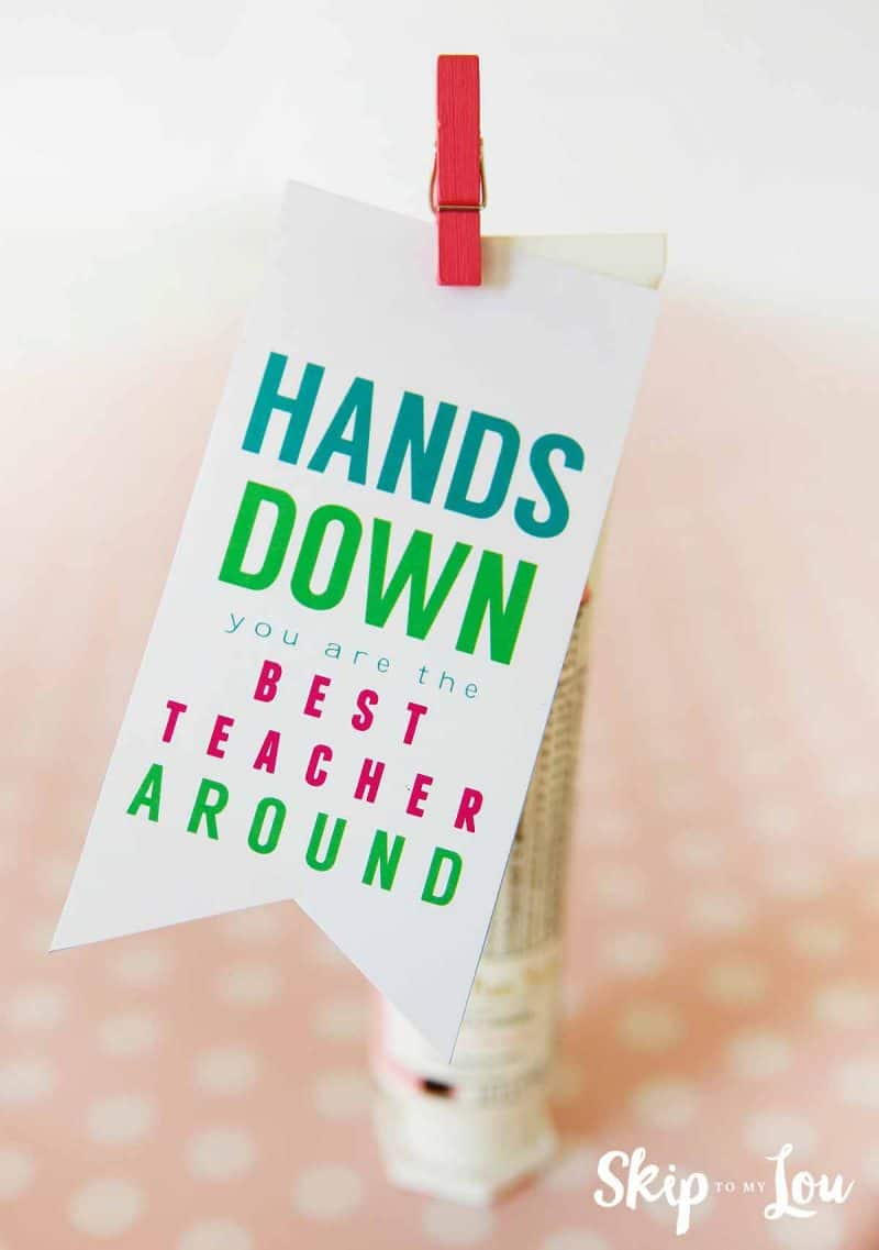 hands down teacher gift idea free printable