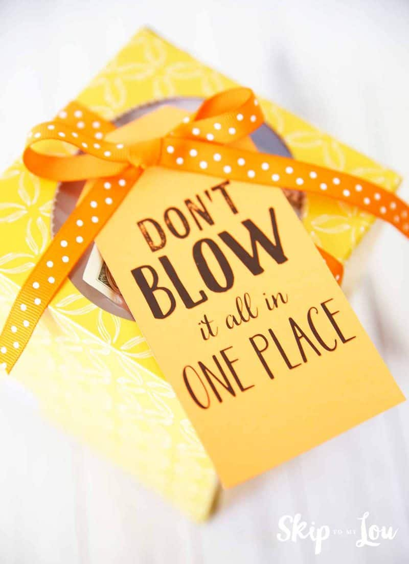 don't blow it in one place gift