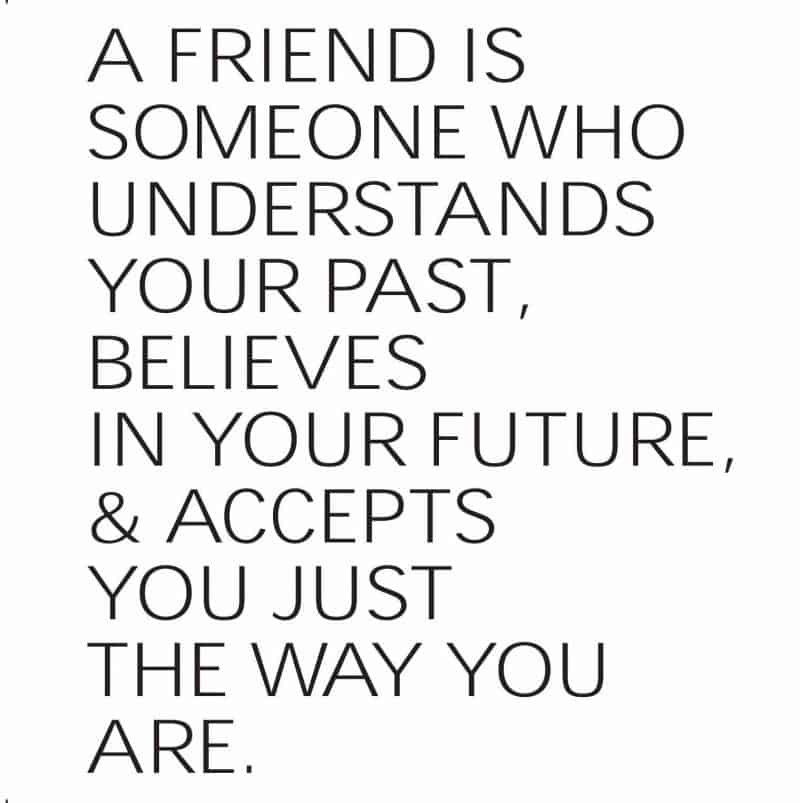 a friend understands your past