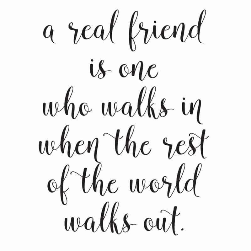 a friend walks in when the world walks out