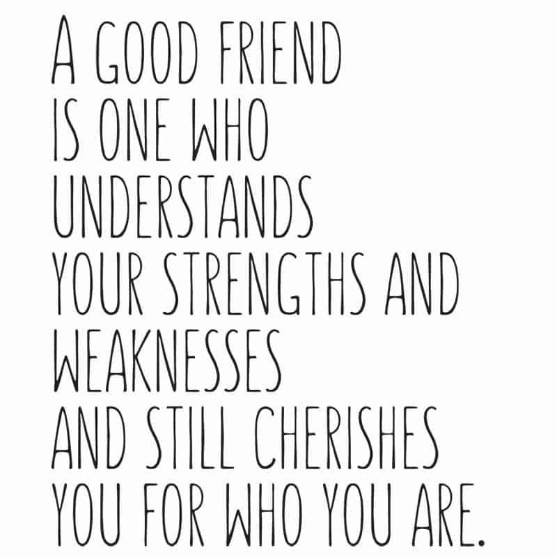 A Good Friend Quote: 25 Beautiful Friendship Quotes