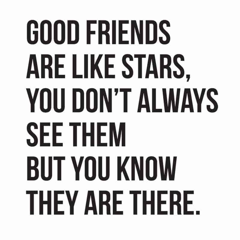 Wonderful Friends Are Like Stars Quote
