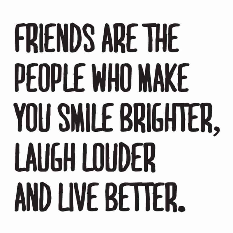 friends make us smile brighter quote