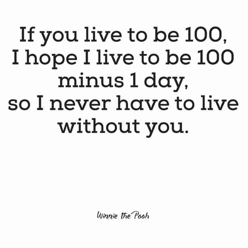 if you live to be 100 I hope to live to be quote