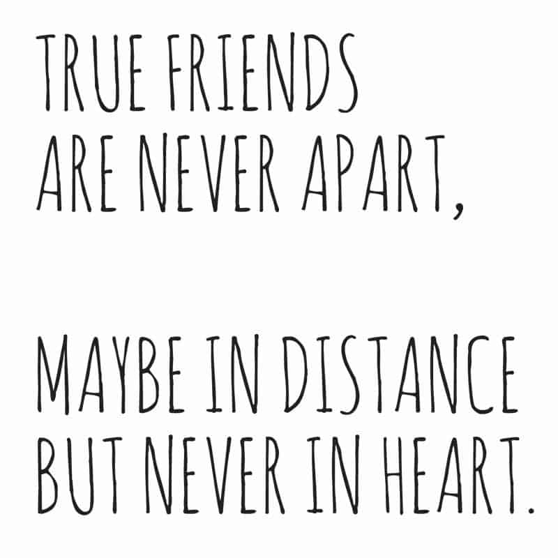 true friends are never apart