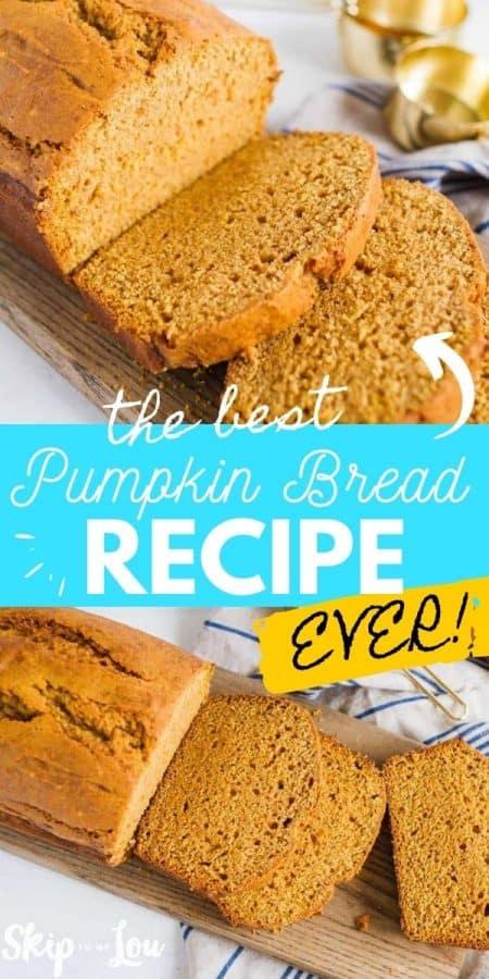 pumpkin bread recipe PIN