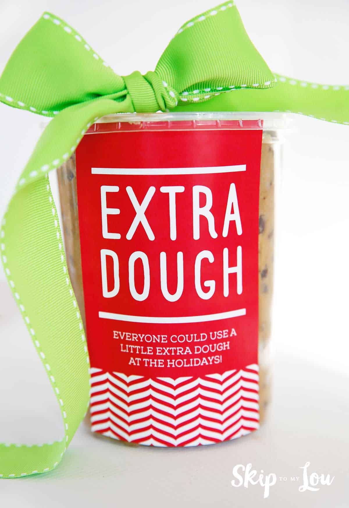 cookie dough in container with tag that say extra dough
