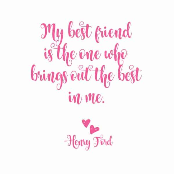 Wonderful Best Friend Quote Henry Ford