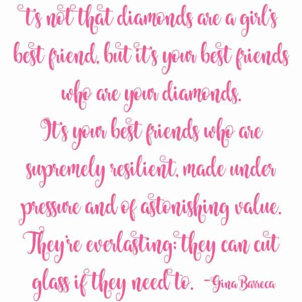 est friend quote friends are diamonds