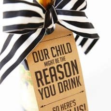 Our Child Might Be The Reason You Drink Wine Gift Tag