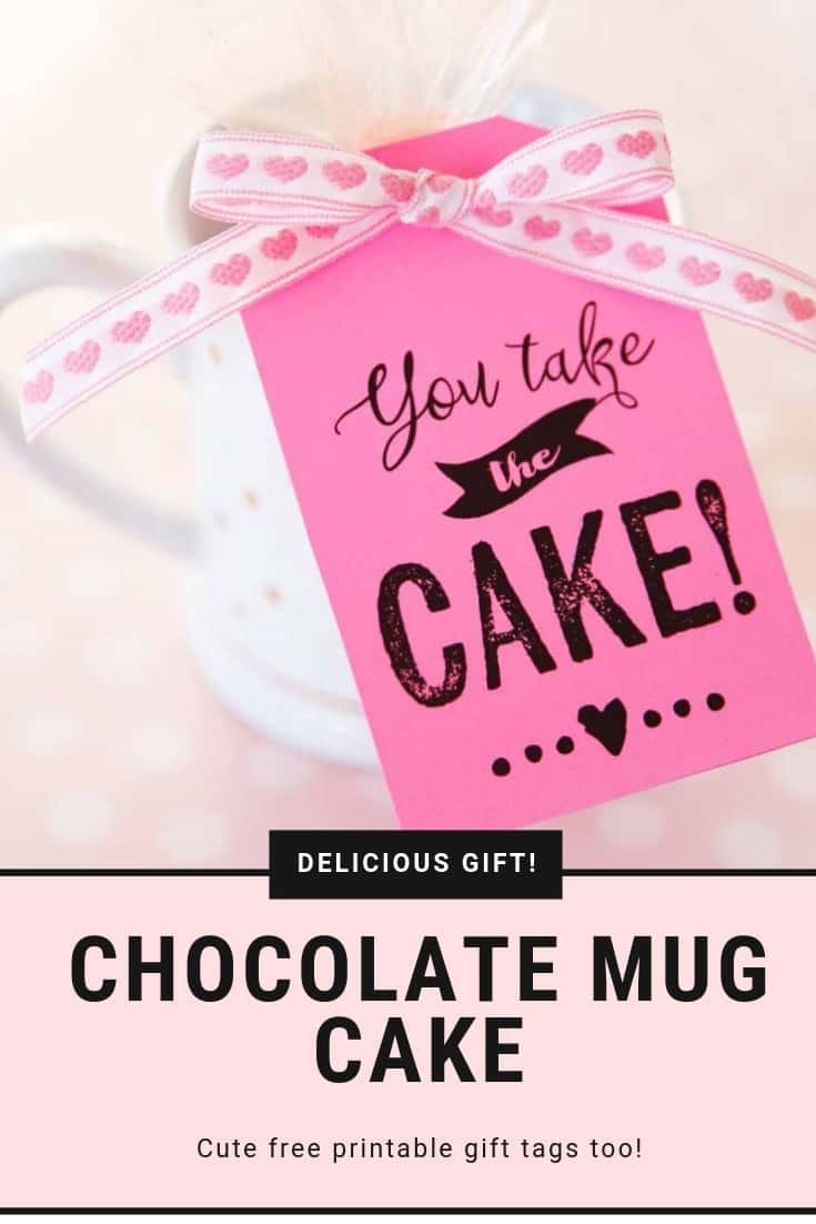 A chocolate mug cake is the perfect solution to chocolate craving and also makes a sweet little last minute gift! #printables #homemadegifts #recipes