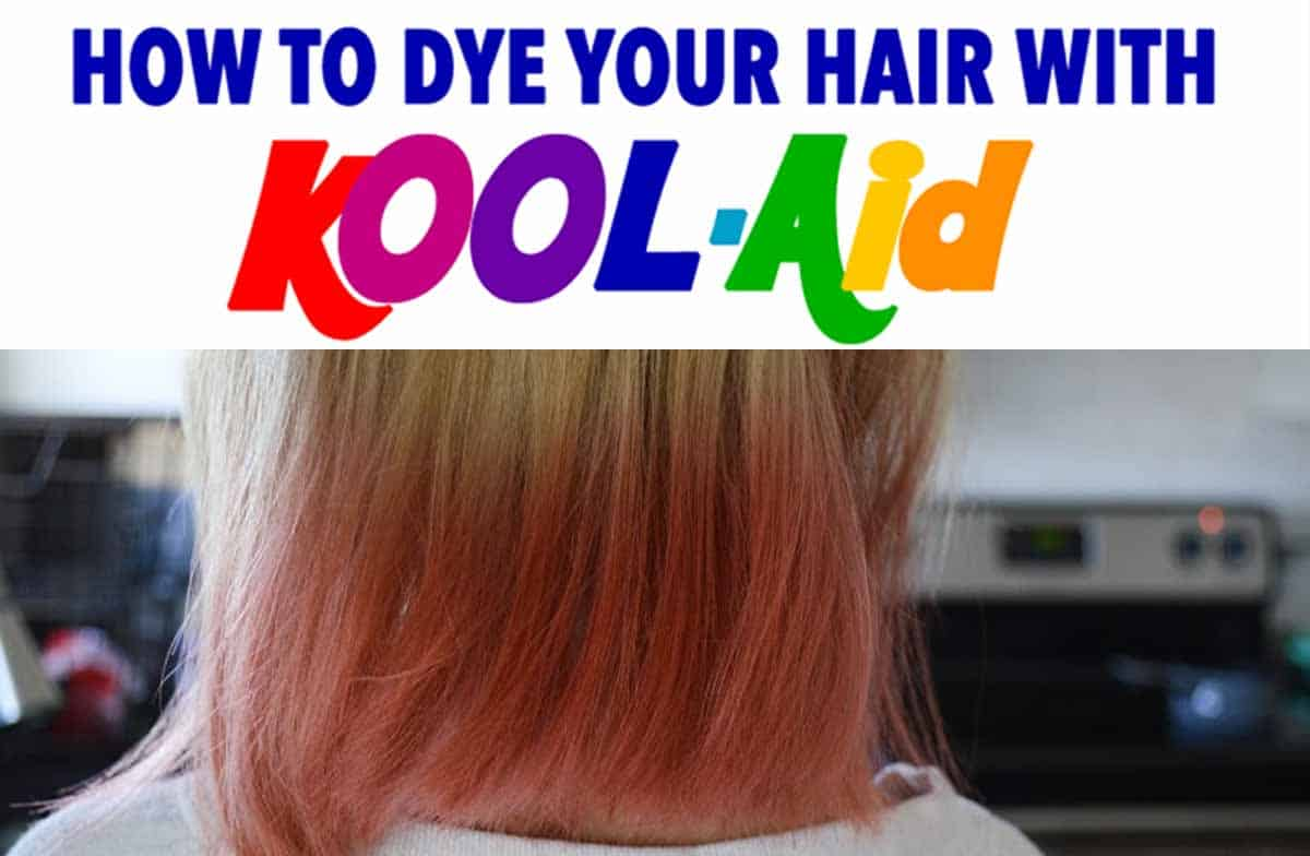 How To Dye Your Hair With Kool Aid Learn All The Tips