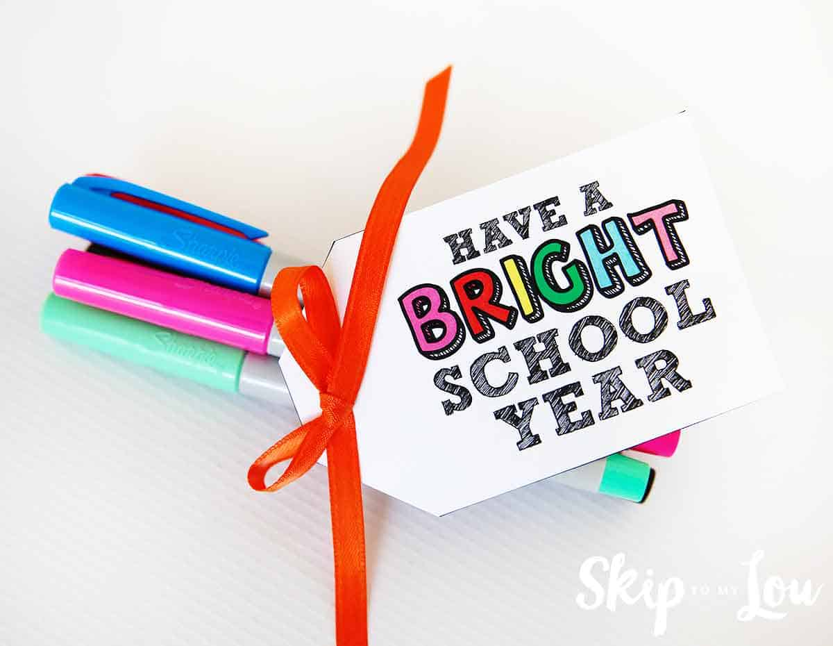 Have a bright school year printable tags Skip To My Lou